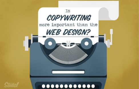 Studio1Design-BLOG-Is Copywriting more important than the Web Design_FEATURE